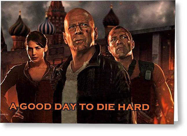 Movie Poster Gallery Greeting Cards - A Good Day to Die Hard  Greeting Card by Movie Poster Prints