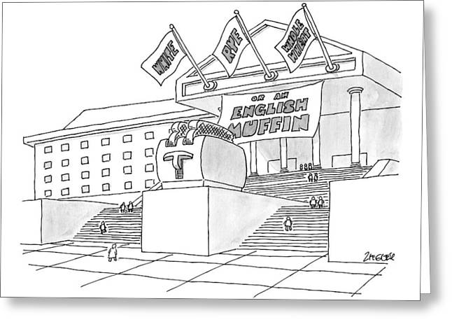 A Grand Institution With A Large Toaster Statue Greeting Card by Jack Ziegler