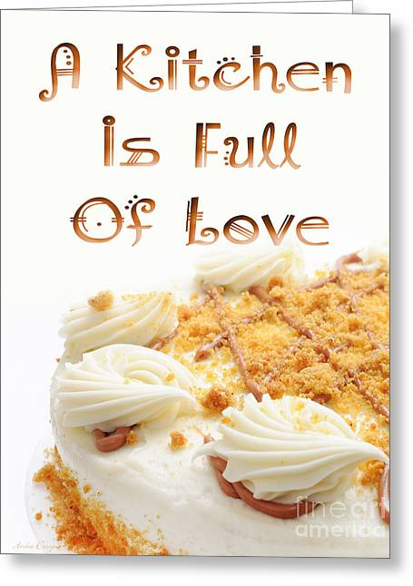 Frosting Digital Greeting Cards - A Kitchen Is Full Of Love 8 Greeting Card by Andee Design