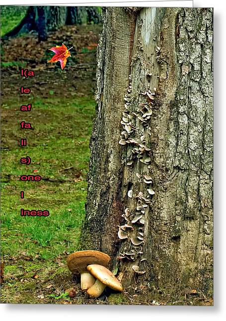 Toadstools Digital Greeting Cards - A Leaf Falls...loneliness Greeting Card by Steve Harrington