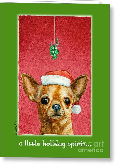 A Little Holiday Spirit... Greeting Card by Will Bullas