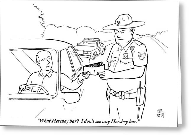 A Man Attempts To Bribe A Traffic Police Officer Greeting Card by Paul Noth