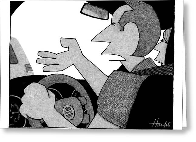 A Man Is Seen Talking While Driving A Car Greeting Card by William Haefeli