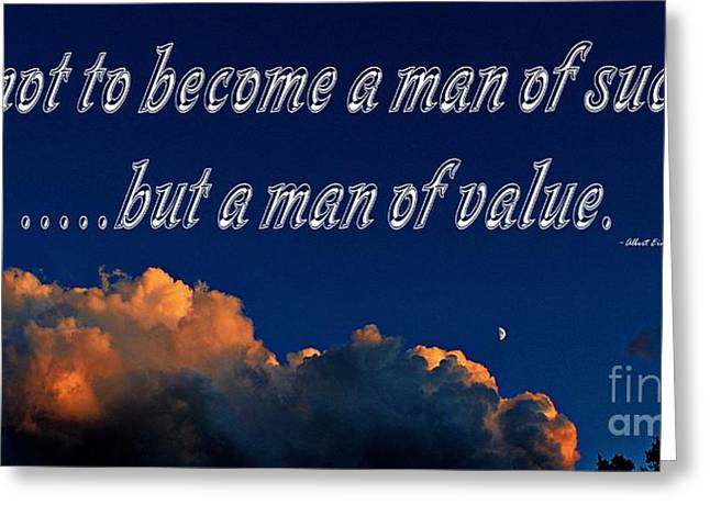 Help Others Greeting Cards - A Man of Value Greeting Card by Barbara Griffin