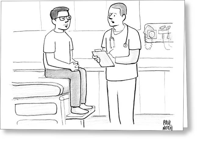 A Man Sits On The Bed In A Patient's Room Greeting Card by Paul Noth