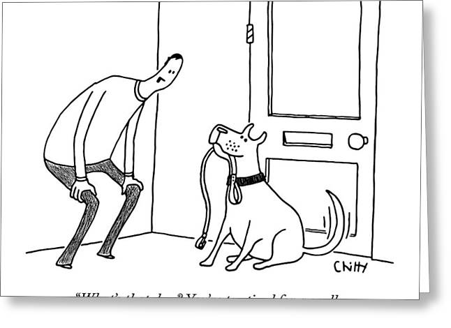A Man Speaks To His Dog Greeting Card by Tom Chitty