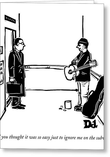 A Man With A Guitar And Open Guitar Case Stands Greeting Card by Drew Dernavich