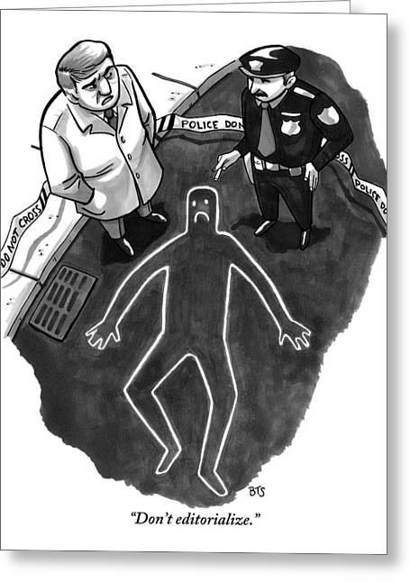 A Police Investigator Lectures A  Officer Greeting Card by Benjamin Schwartz