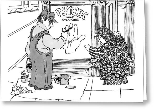 A Psychic Addresses A Sign Painter Who Greeting Card by Gahan Wilson
