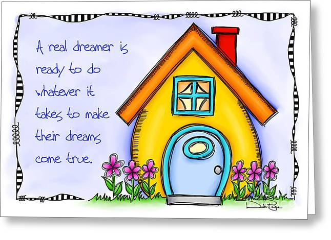 Laws Of Thought Greeting Cards - A Real Dreamer Greeting Card by Debi Payne