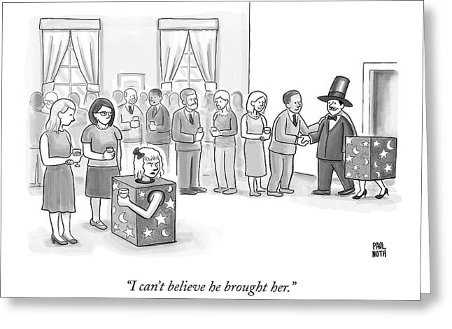 A Sawed-in-half Magician's Assistant Scowls Greeting Card by Paul Noth