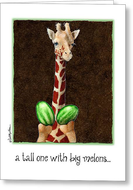 Watermelon Greeting Cards - A Tall One With Big Melons... Greeting Card by Will Bullas