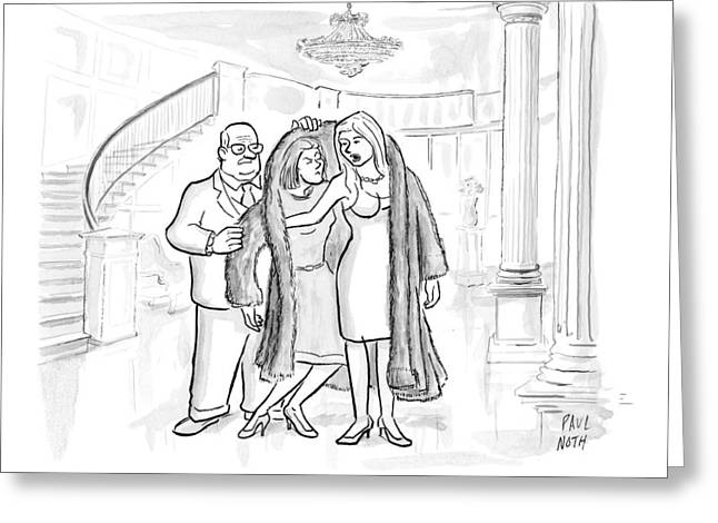 A Woman Is Seen Putting On A Fur Jacket Greeting Card by Paul Noth