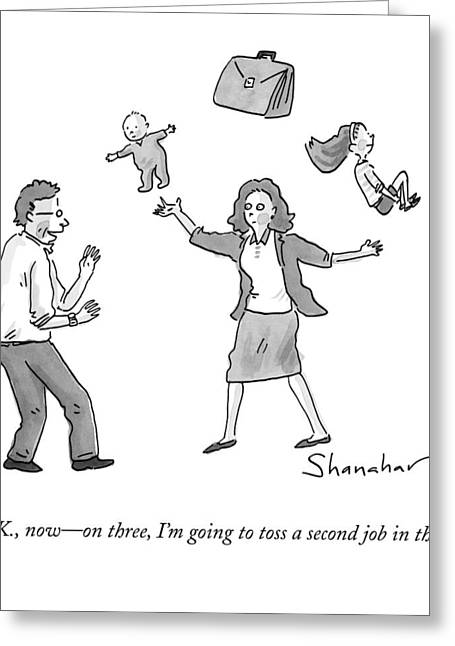A Woman Juggles Two Children And A Briefcase Greeting Card by Danny Shanahan
