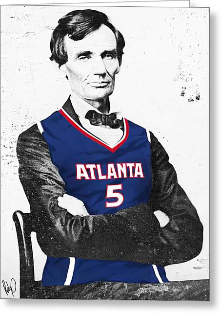 Lincoln Drawings Greeting Cards - Abe Lincoln in a Josh Smith Atlanta Hawks Jersey Greeting Card by Roly Orihuela