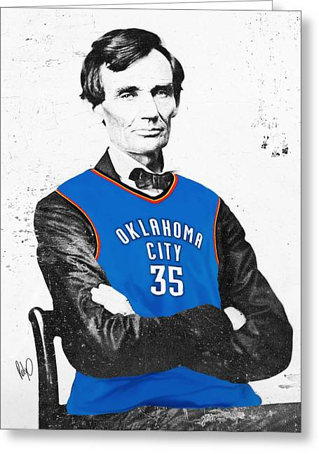 Kevin Durant Greeting Cards - Abe Lincoln in an Kevin Durant OKC Thunder Jersey Greeting Card by Roly Orihuela