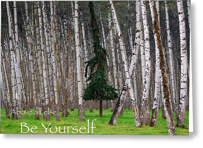 Self Help Greeting Cards - Above All Else Be Yourself Greeting Card by Mary Lee Dereske