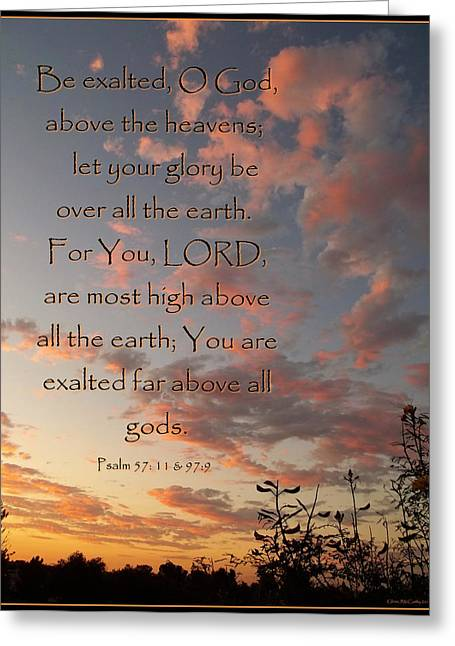 Psalm Of David Greeting Cards - Above All The Earth Greeting Card by Glenn McCarthy Art and Photography