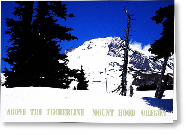 Skiing Posters Digital Art Greeting Cards - Above The Timberline  Mt Hood  Oregon Greeting Card by Glenna McRae