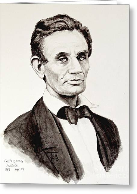 Abe Drawings Greeting Cards - Abraham Lincoln at 49 Greeting Card by Art By - Ti   Tolpo Bader
