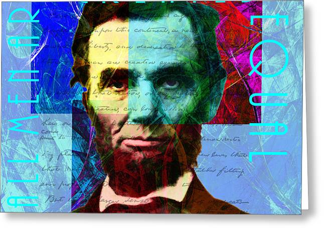Slavery Digital Art Greeting Cards - Abraham Lincoln Gettysburg Address All Men Are Created Equal 2014020502p180 Greeting Card by Wingsdomain Art and Photography