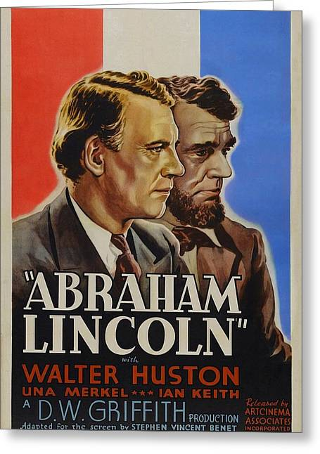 Mary Todd Lincoln Greeting Cards - Abraham Lincoln Greeting Card by Movie Poster Prints