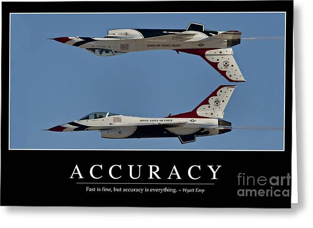 Recently Sold -  - Military Airplanes Greeting Cards - Accuracy Inspirational Quote Greeting Card by Stocktrek Images