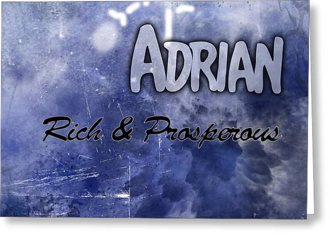 Adrian - Rich and Prosperous Greeting Card by Christopher Gaston