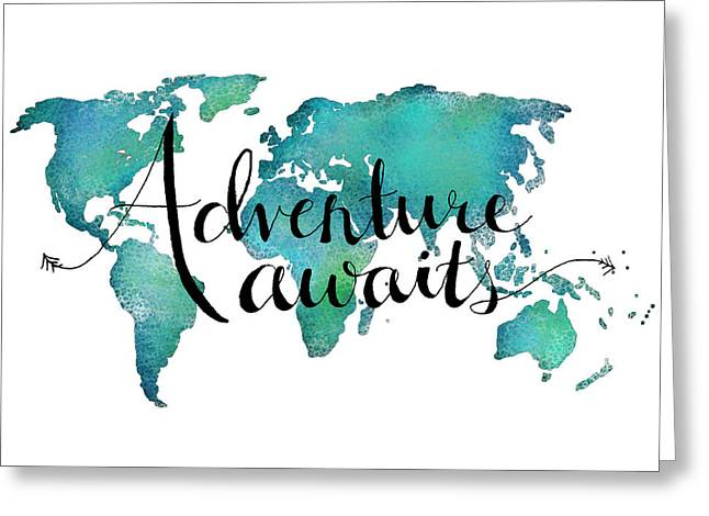 Get Greeting Cards - Adventure Awaits - Travel Quote on World Map Greeting Card by Michelle Eshleman