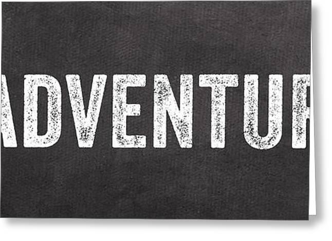 Adventure  Greeting Card by Linda Woods
