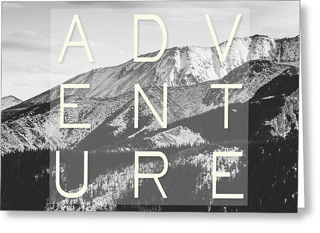 Adventure Typography Greeting Card by Pati Photography