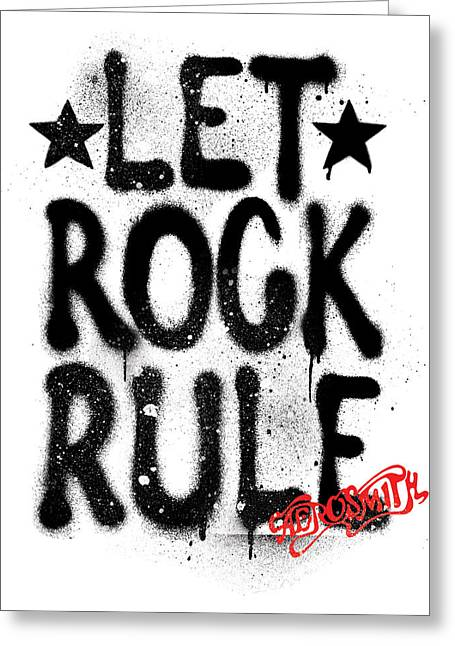 Slash Greeting Cards - Aerosmith - Let Rock Rule Graffiti Greeting Card by Epic Rights
