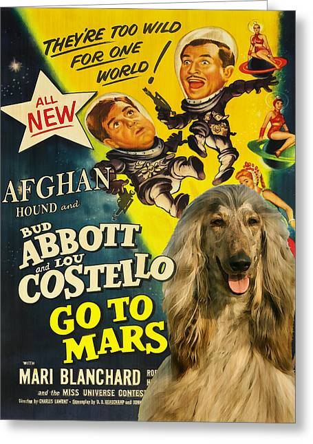 Dog Prints Greeting Cards - Afghan Hound Art- Abbott and Costello Go to Mars Movie Poster Greeting Card by Sandra Sij