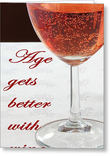 Images Of Wine Bottles Photographs Greeting Cards - Age Gets Better With Wine - Humor - Dining Greeting Card by Barbara Griffin
