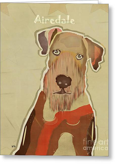 Airedale Terrier Greeting Cards - Airedale Terrier Greeting Card by Bri Buckley