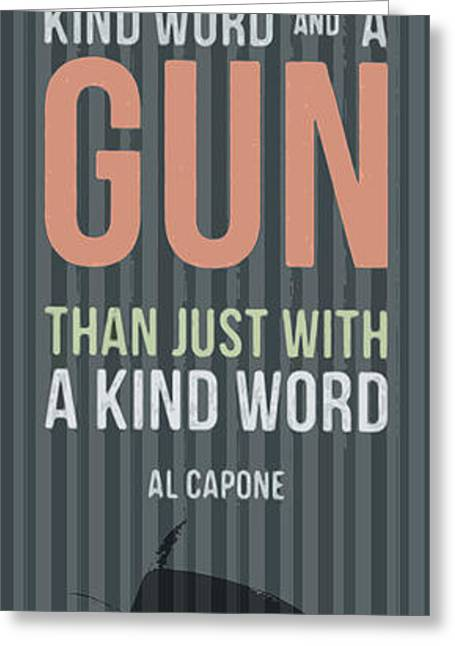 Ladscapes Greeting Cards - Al Capone quote - You can get more Greeting Card by Pablo Franchi