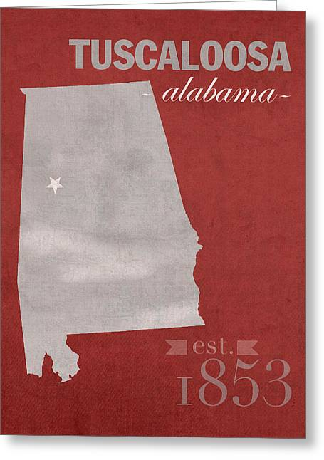 Alabama Greeting Cards - Alabama Crimson Tide Tuscaloosa College Town State Map Poster Series No 008 Greeting Card by Design Turnpike