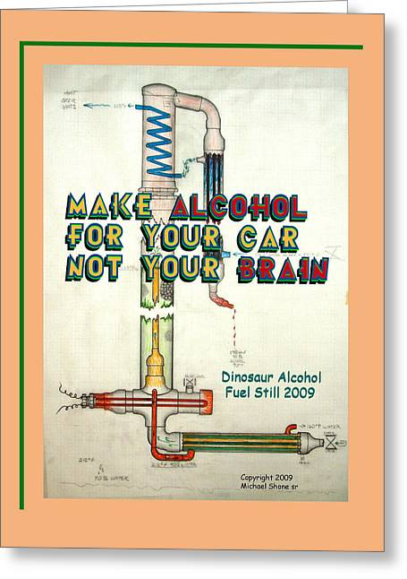 Stop Greeting Cards - Alcohol for Car not Brain Poster Greeting Card by Michael Shone SR