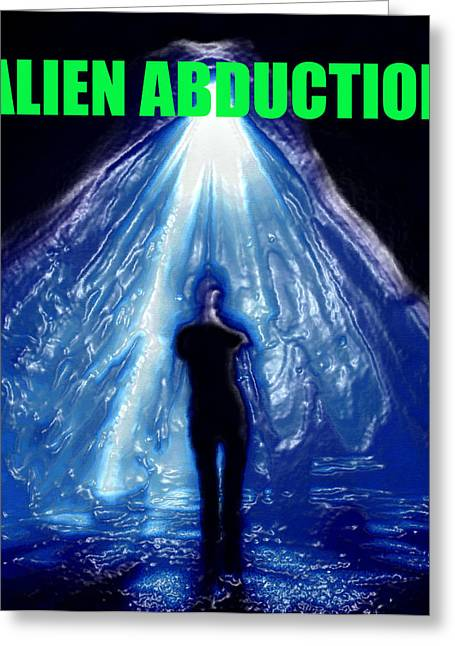 Abduction Digital Art Greeting Cards - Alien Abduction artwork with print Greeting Card by David Lee Thompson
