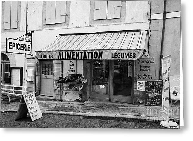 Fresh Food Greeting Cards - Alimentation Small General Store Mont-louis Pyrenees-orientales France Greeting Card by Joe Fox