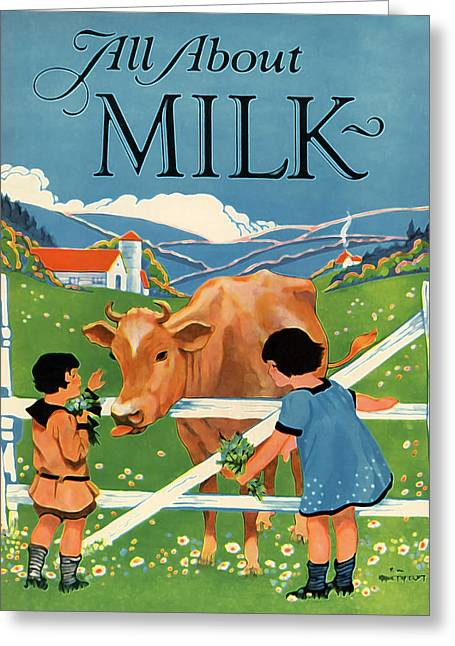 All About Milk Greeting Card by The  Vault - Jennifer Rondinelli Reilly