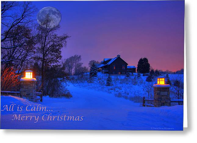 Landscape Photograpy Greeting Cards - All is Calm Christmas Card Greeting Card by Wayne Moran