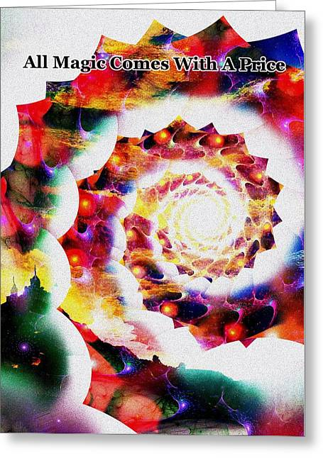 Wishes Mixed Media Greeting Cards - All Magic Comes With A Price Greeting Card by Anastasiya Malakhova