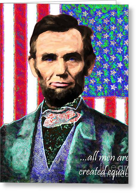 4th July Digital Art Greeting Cards - All Men Are Created Equal 20130115 Greeting Card by Wingsdomain Art and Photography