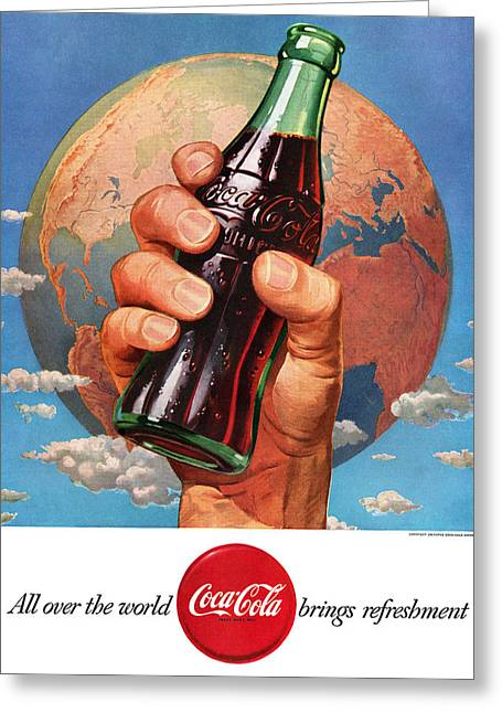 All Over The World Coca Cola Brings Refreshment Greeting Card by Georgia Fowler
