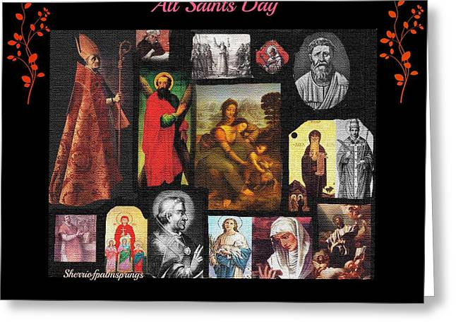 Historical Images Greeting Cards - All Saints Day Greeting Card by Sherri  Of Palm Springs
