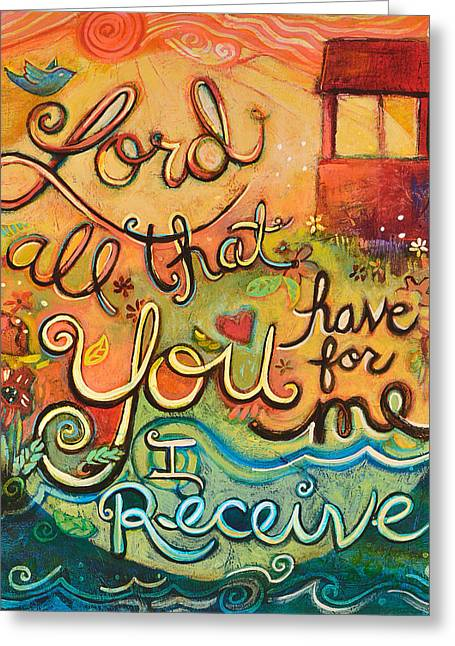 Religious Art Paintings Greeting Cards - All That You Have for Me Greeting Card by Jen Norton