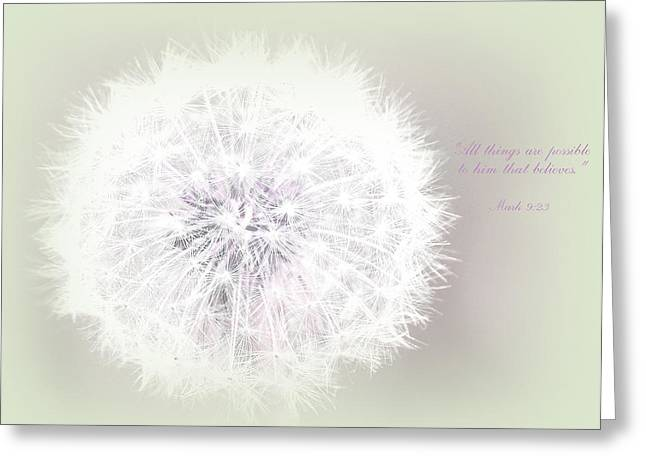 Best Flower Images Greeting Cards - All things are possible... Greeting Card by  The Art Of Marilyn Ridoutt-Greene