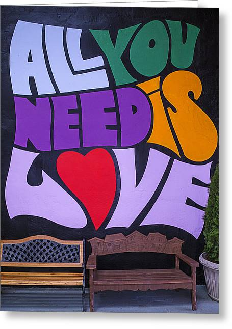 All You Need Is Love Greeting Card by Garry Gay
