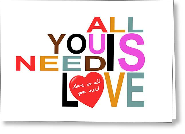 The Beatles All You Need Is Love Greeting Cards - All You Need Is Love Greeting Card by Mal Bray